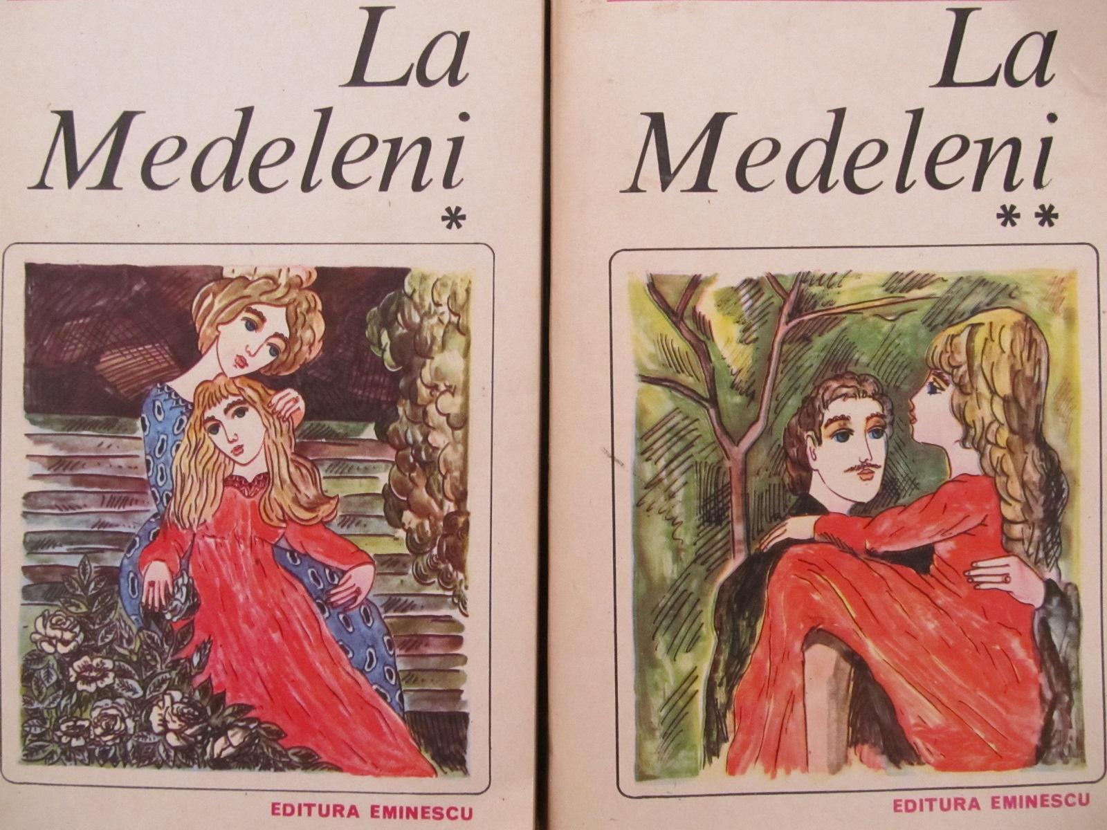 Carte La Medeleni (2 vol.) - Ionel Teodoreanu