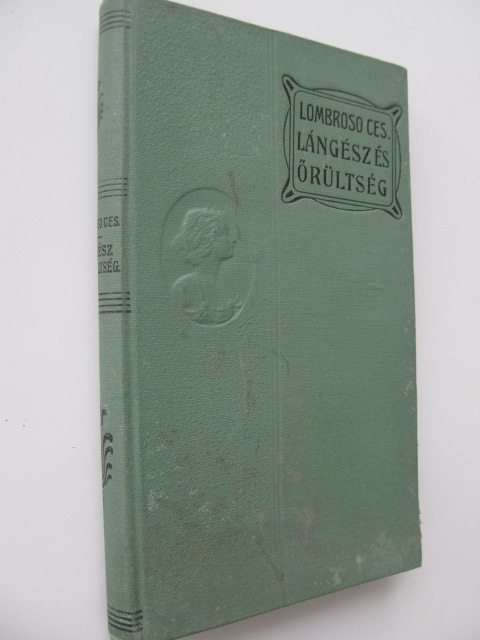 Langesz es orultseg - Lombroso Cesare | Detalii carte