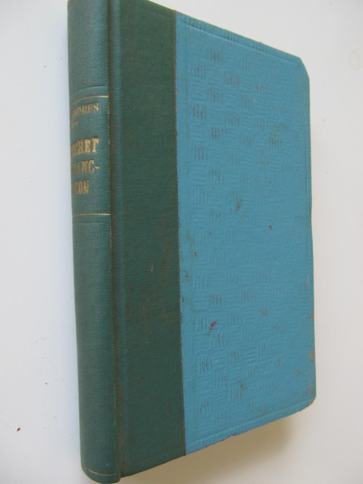 Le secret de franc-macon , 1930 - Franz Carl Endres | Detalii carte