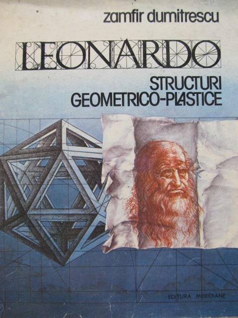 Leonardo Structuri geometrico plastice [1] - Zamfir Dumitrescu | Detalii carte