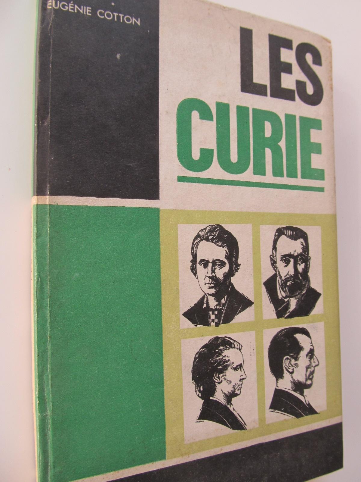 Les Curie (lb. franceza) - Eugenie Cotton | Detalii carte