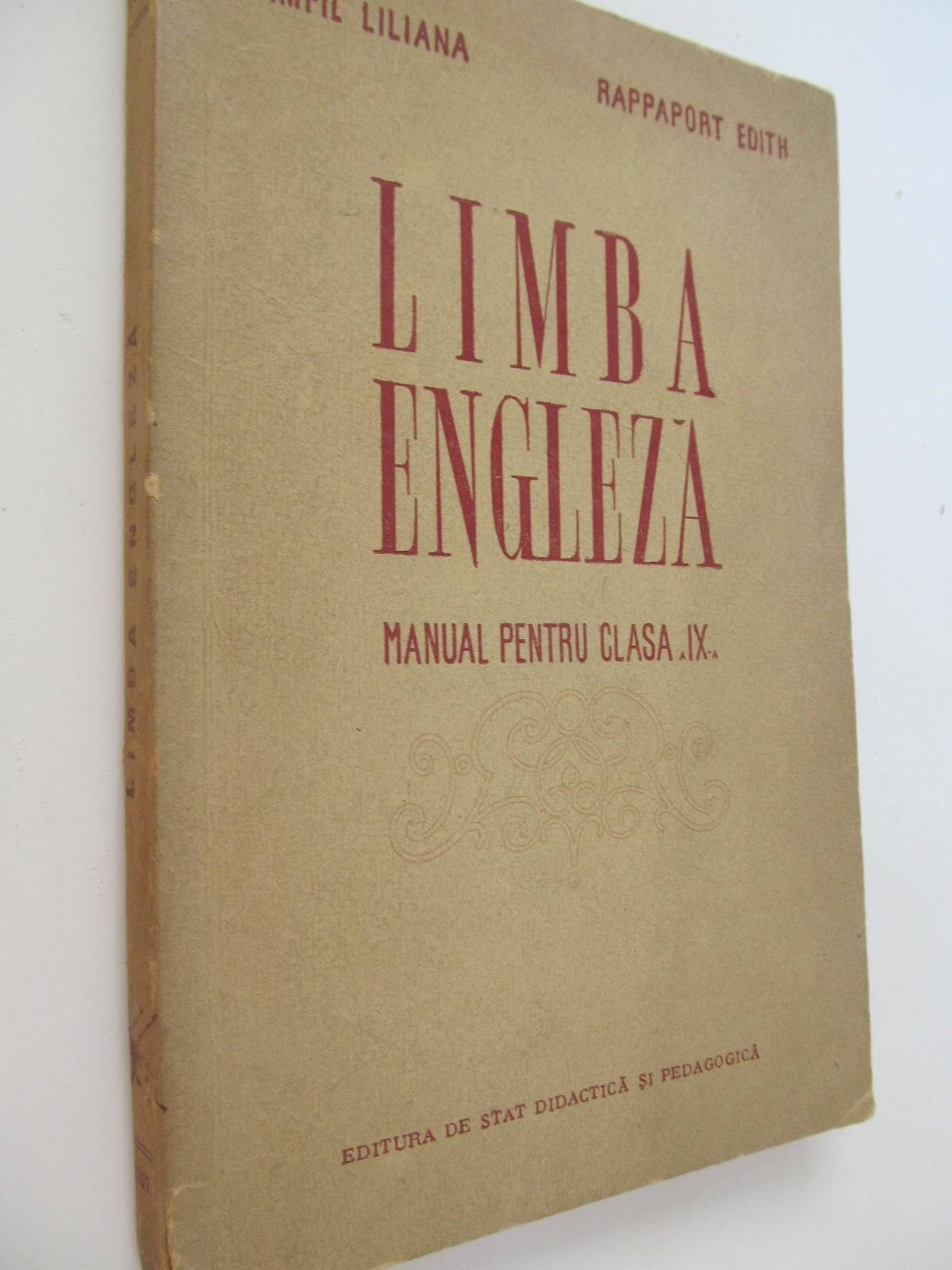 Limba engleza - Manual pentru clasa a IX-a , 1957 - Pamfil Liliana , Rappaport Edith | Detalii carte