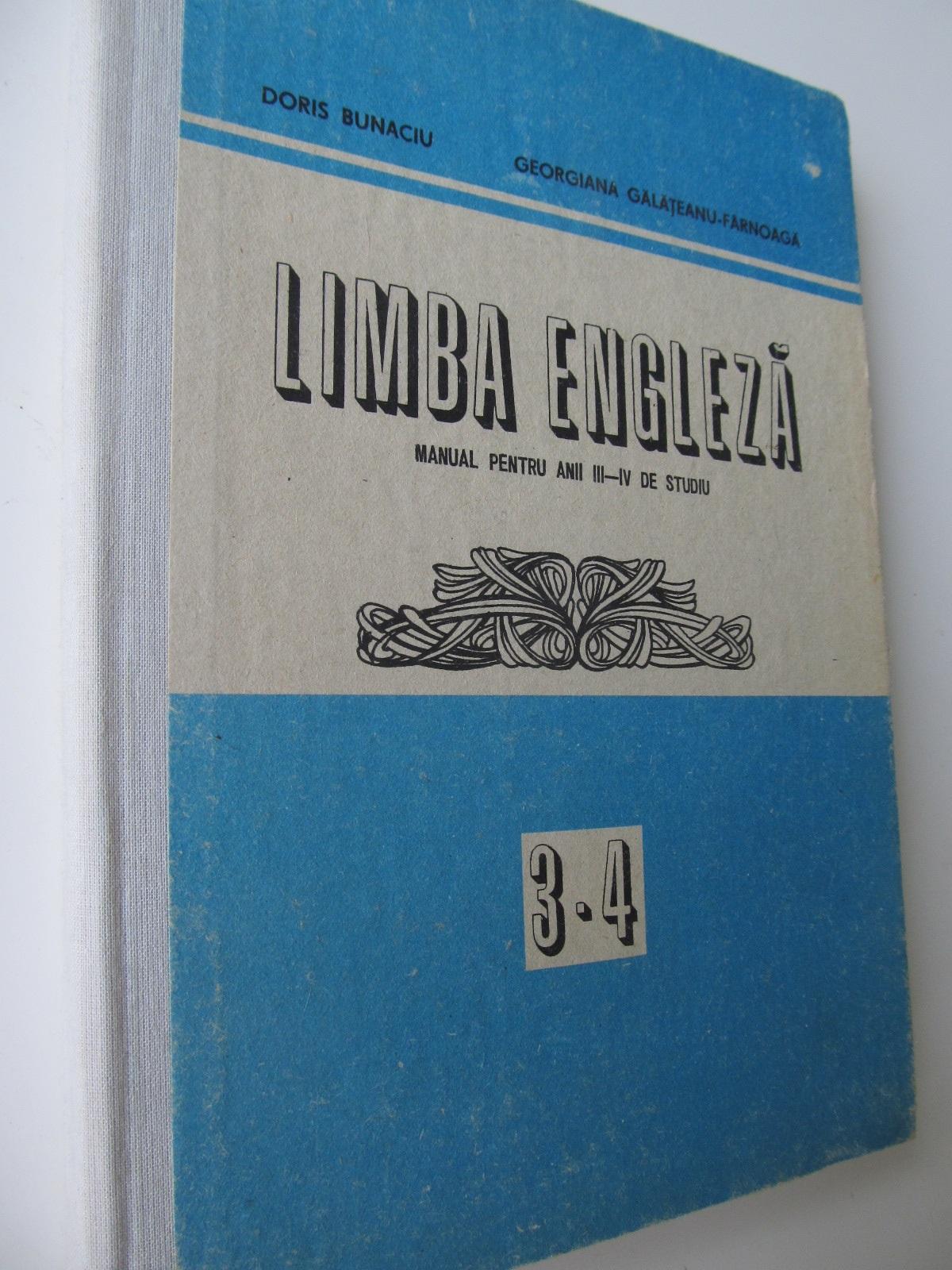 Limba Engleza manual pt. anii III-IV de studiu - Doris Bunaciu , ... | Detalii carte
