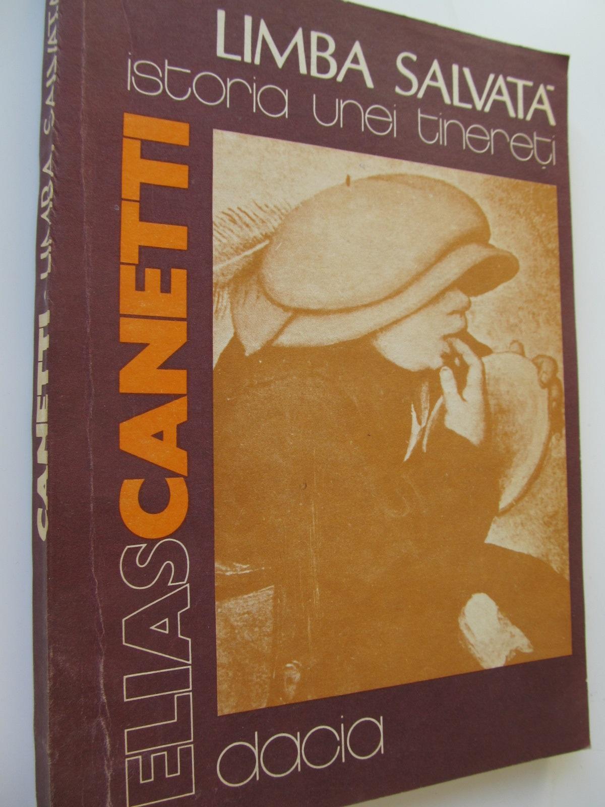 Limba salvata- istoria unei tinereti - Elias Canetti | Detalii carte