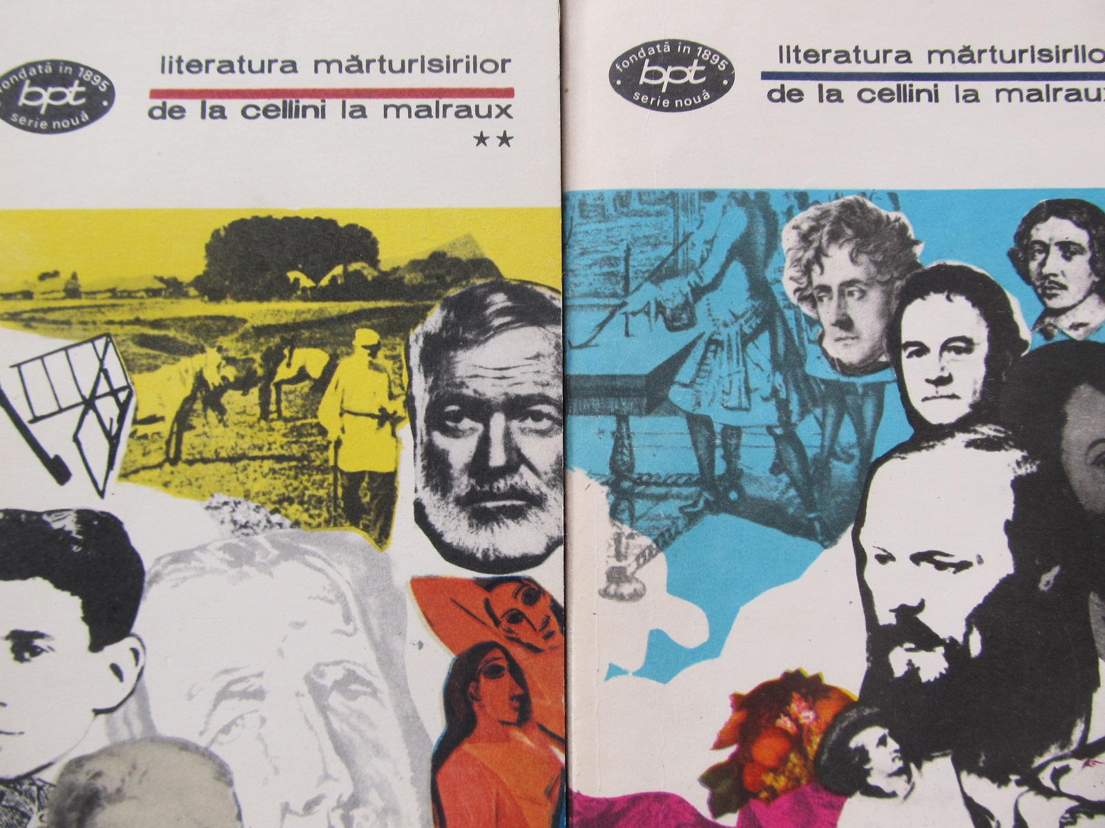 Literatura marturisirilor.De la Cellini la Malraux (2 vol.) - *** | Detalii carte