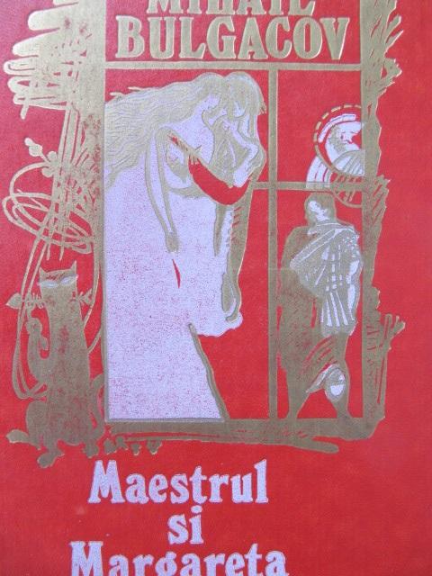 Maestrul si Margareta - Mihail Bulgacov   Detalii carte
