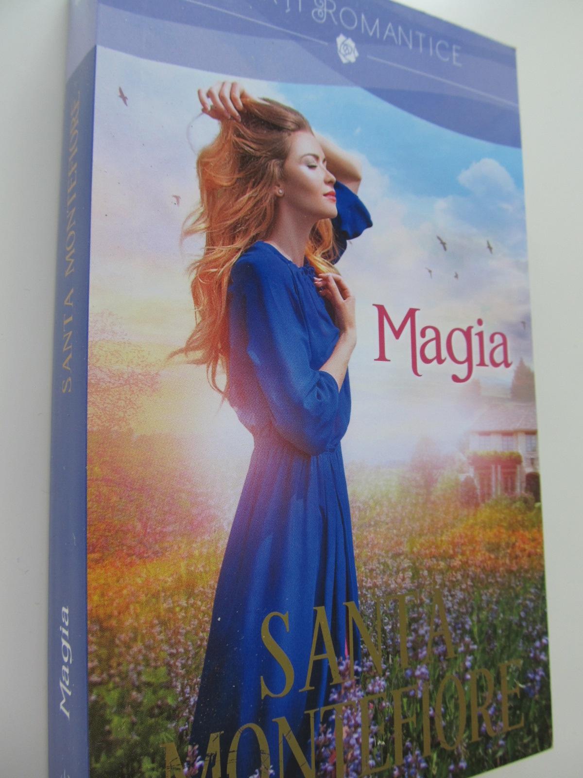 Magia - Santa Montefiori | Detalii carte