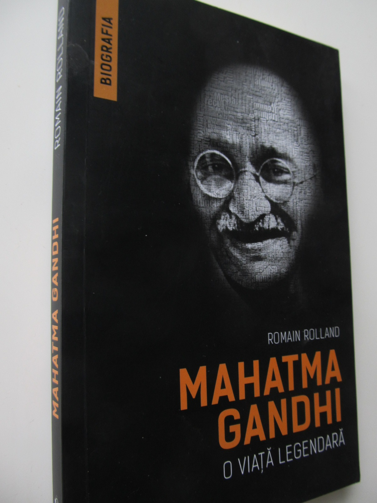 Mahatma Ganhi o viata legendara - Romain Rolland | Detalii carte