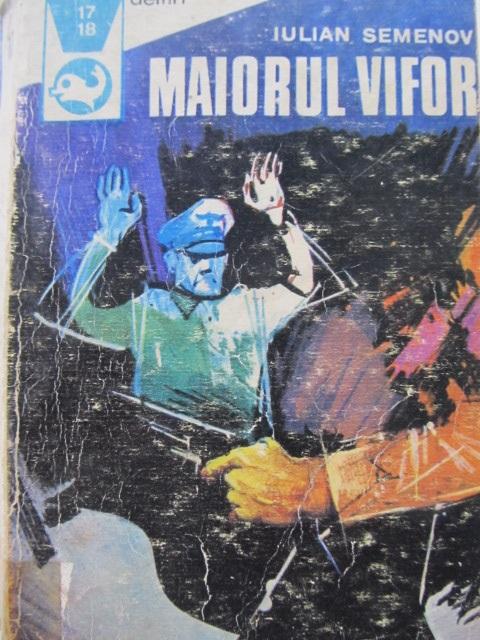 Maiorul Vifor - Iulian Semenov | Detalii carte