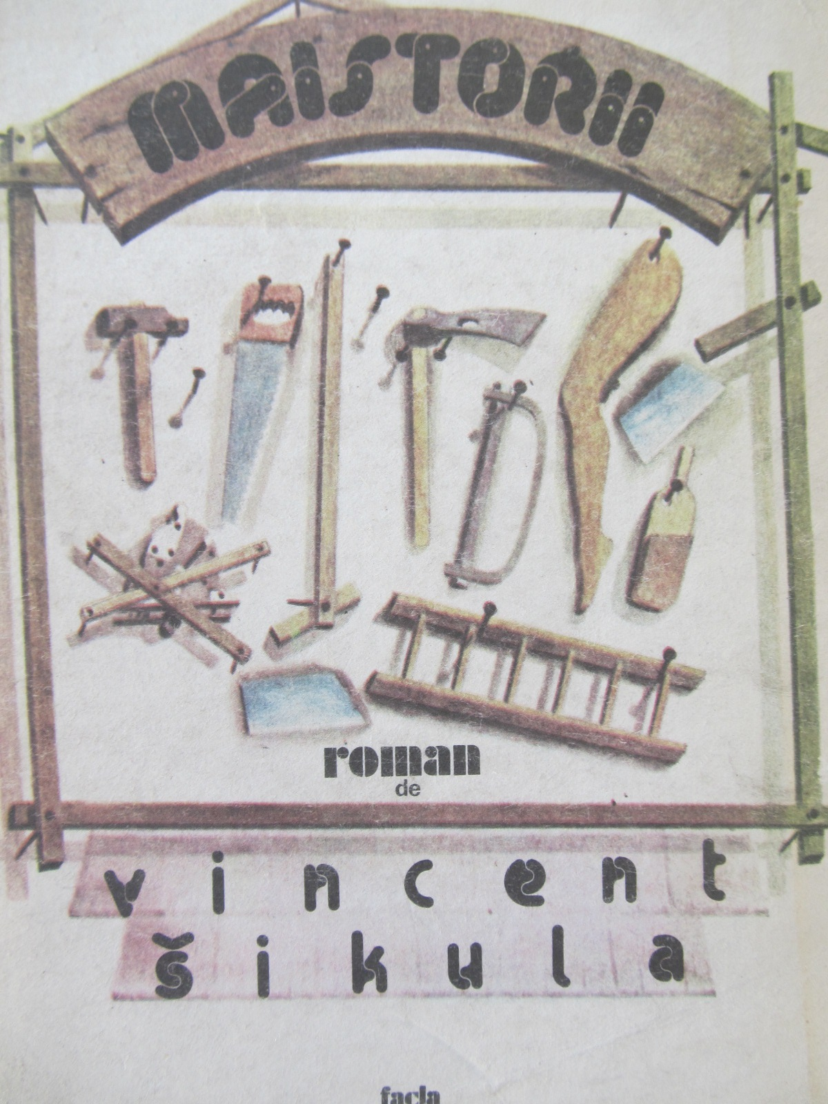 Maistorii - Vincent Sikula | Detalii carte