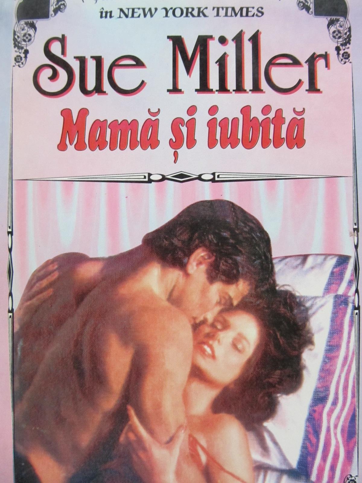 Mama si iubita - Sue Miller | Detalii carte