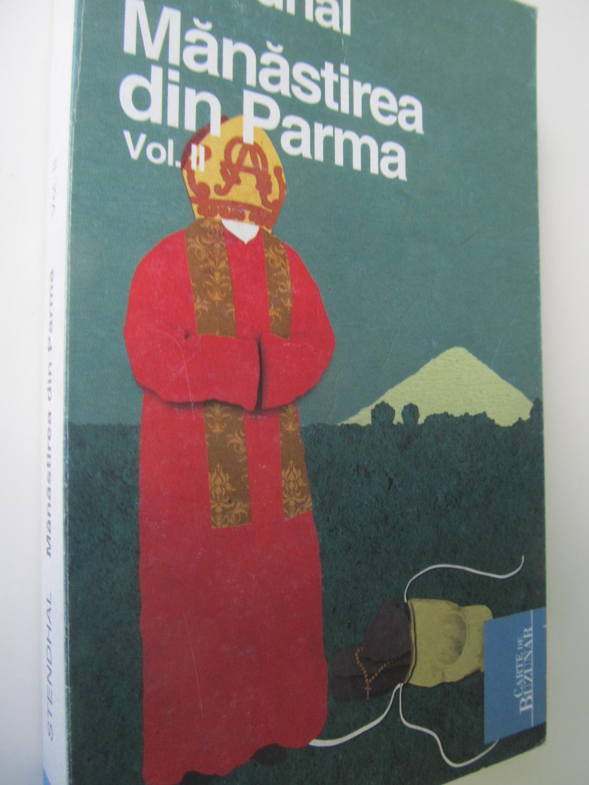 Manastirea din Parma (vol. 2) - Stendhal | Detalii carte