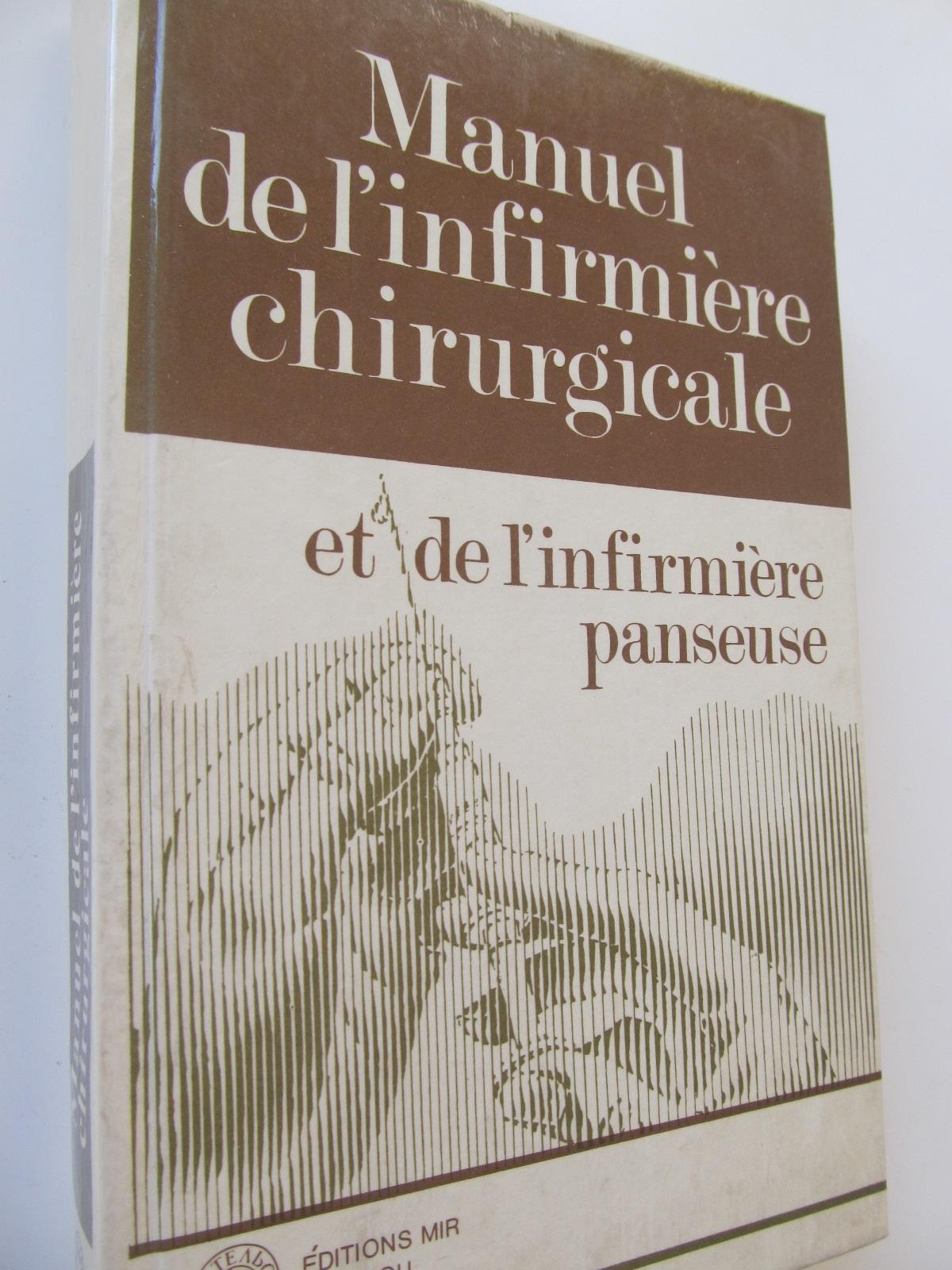Manuel de l'infirmiere chirurgicale et de l'infirmiere panseuse - B. Kamarov   Detalii carte