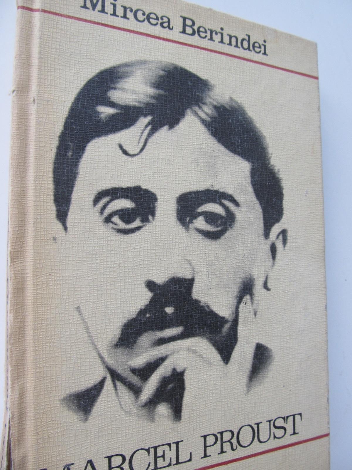 Marcel Proust - Mircea Berindei | Detalii carte
