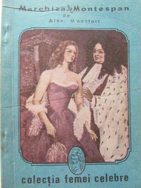 Marchiza de Montespan - Alex Montfort | Detalii carte