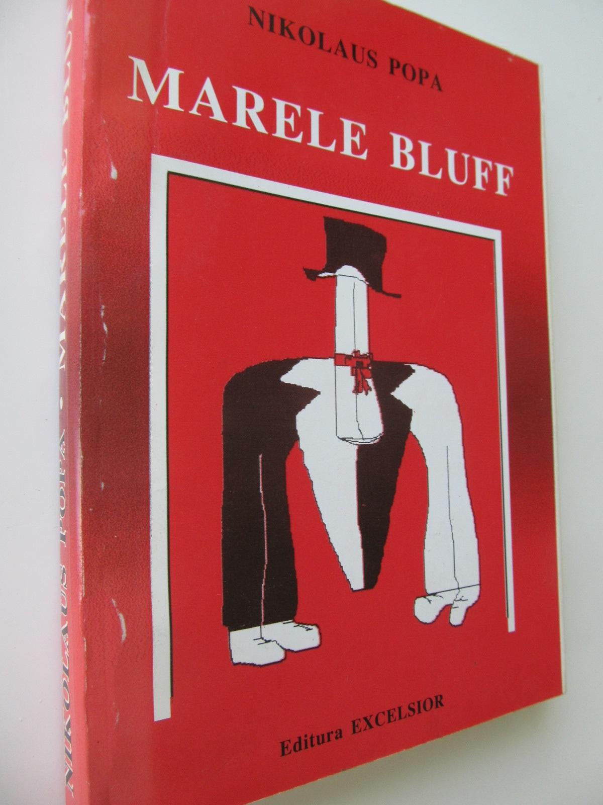 Marele bluff - Nikolaus Popa | Detalii carte
