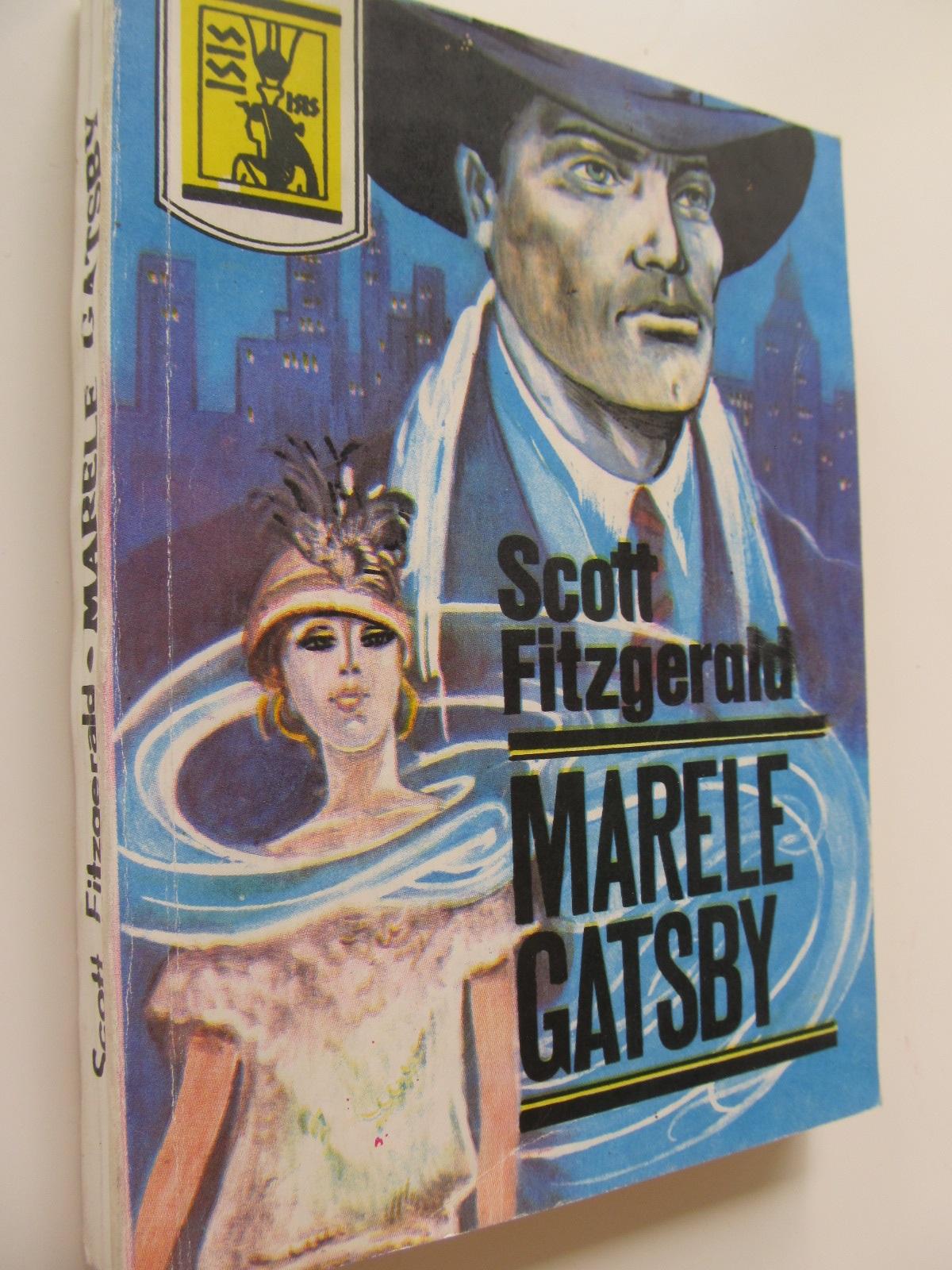 Carte Marele Gatsby - Scott Fitzgerald