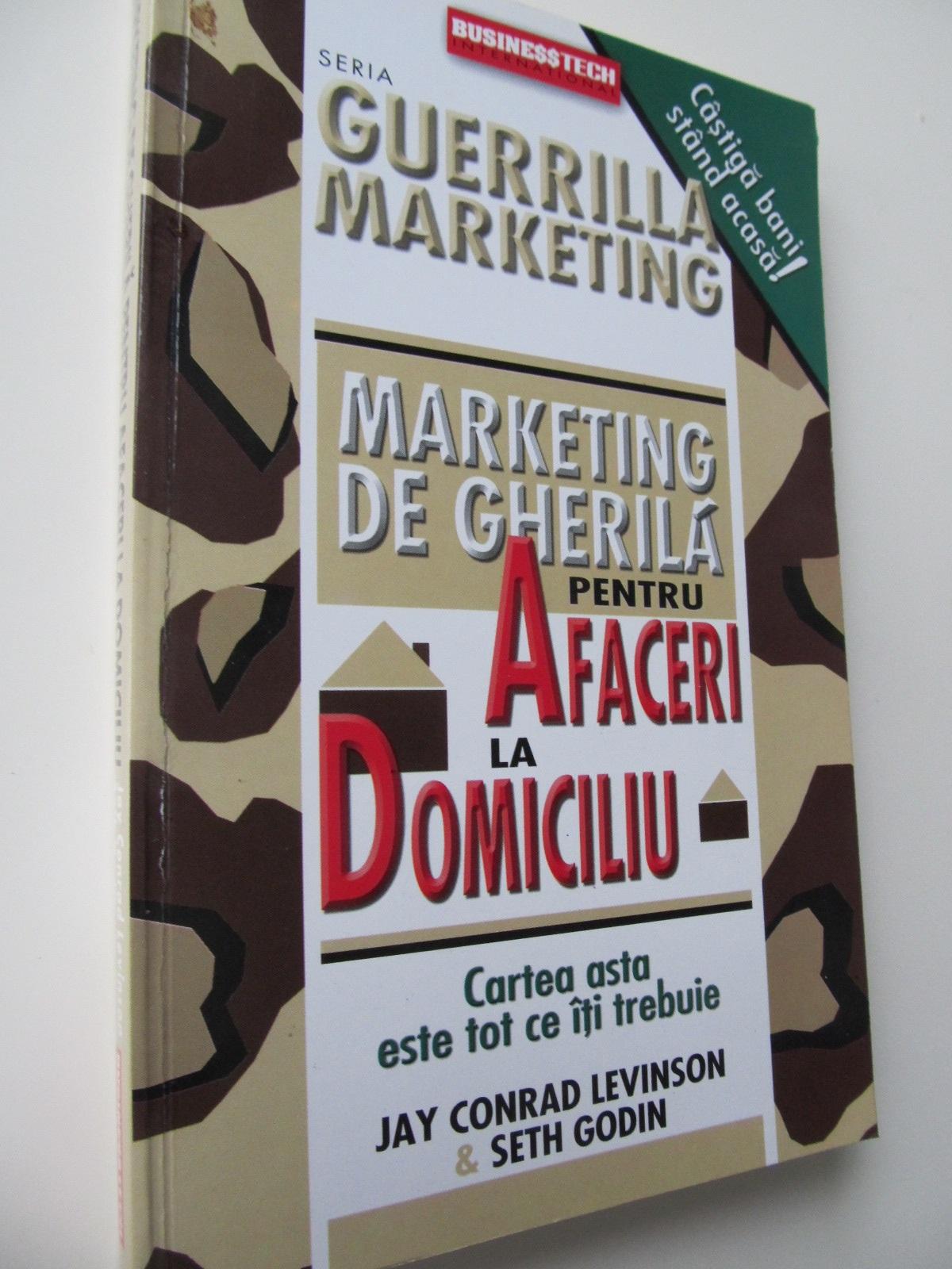 Marketing de gherila pentru afaceri la domiciliu - Jay Conrad Levison , ... | Detalii carte