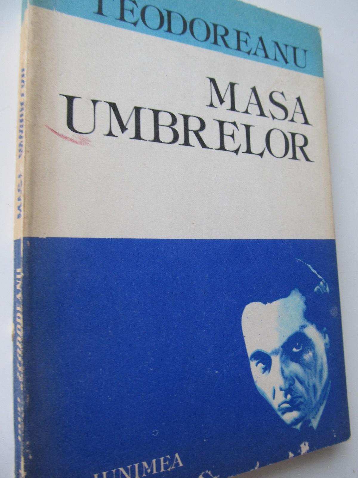 Masa umbrelor - Ionel Teodoreanu   Detalii carte
