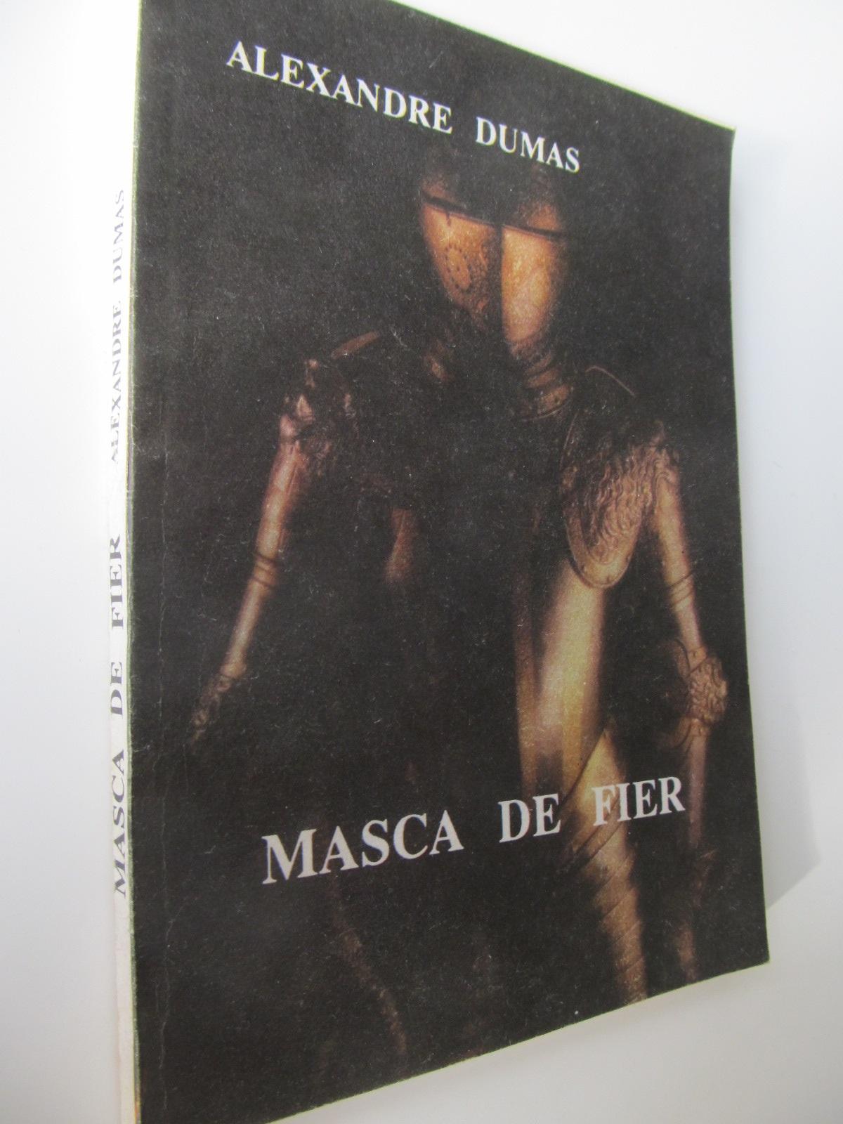 Masca de fier - Alexandre Dumas | Detalii carte