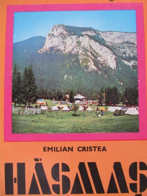 Masivul Hasmas si statiunea Lacul Rosu (16) - cu harta [1] - Emilian Cristea | Detalii carte