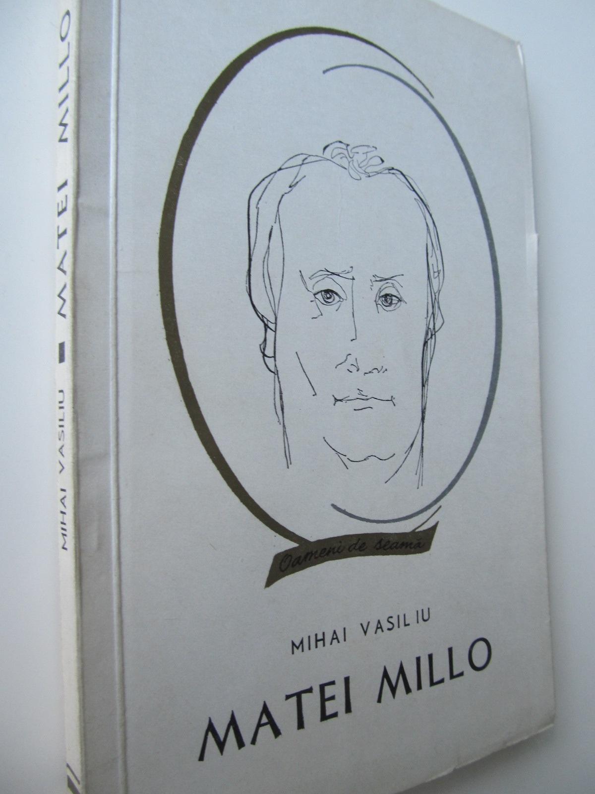 Matei Millo - Mihai Vasiliu | Detalii carte