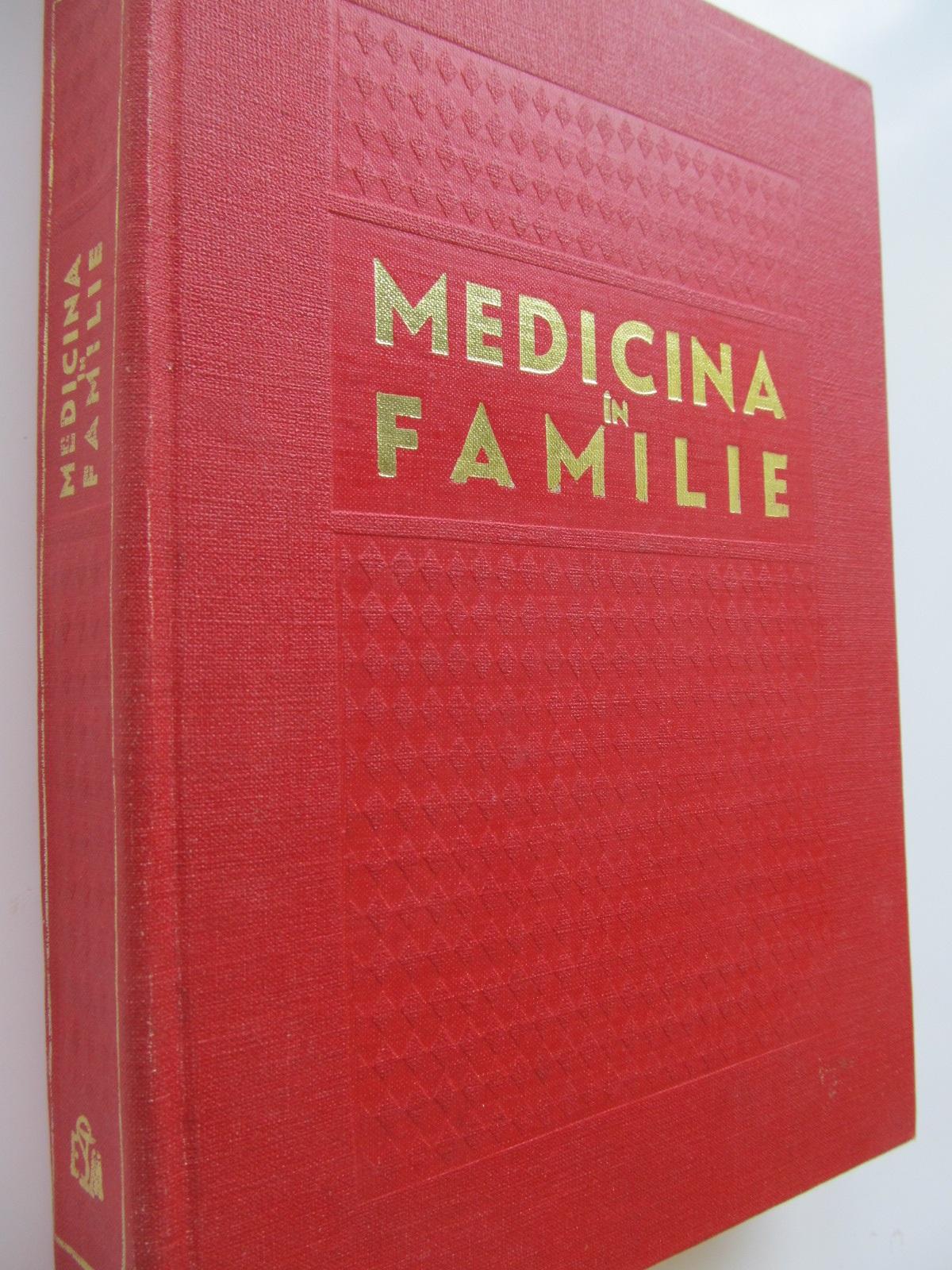 Medicina in familie - Marin Voiculescu , ...   Detalii carte