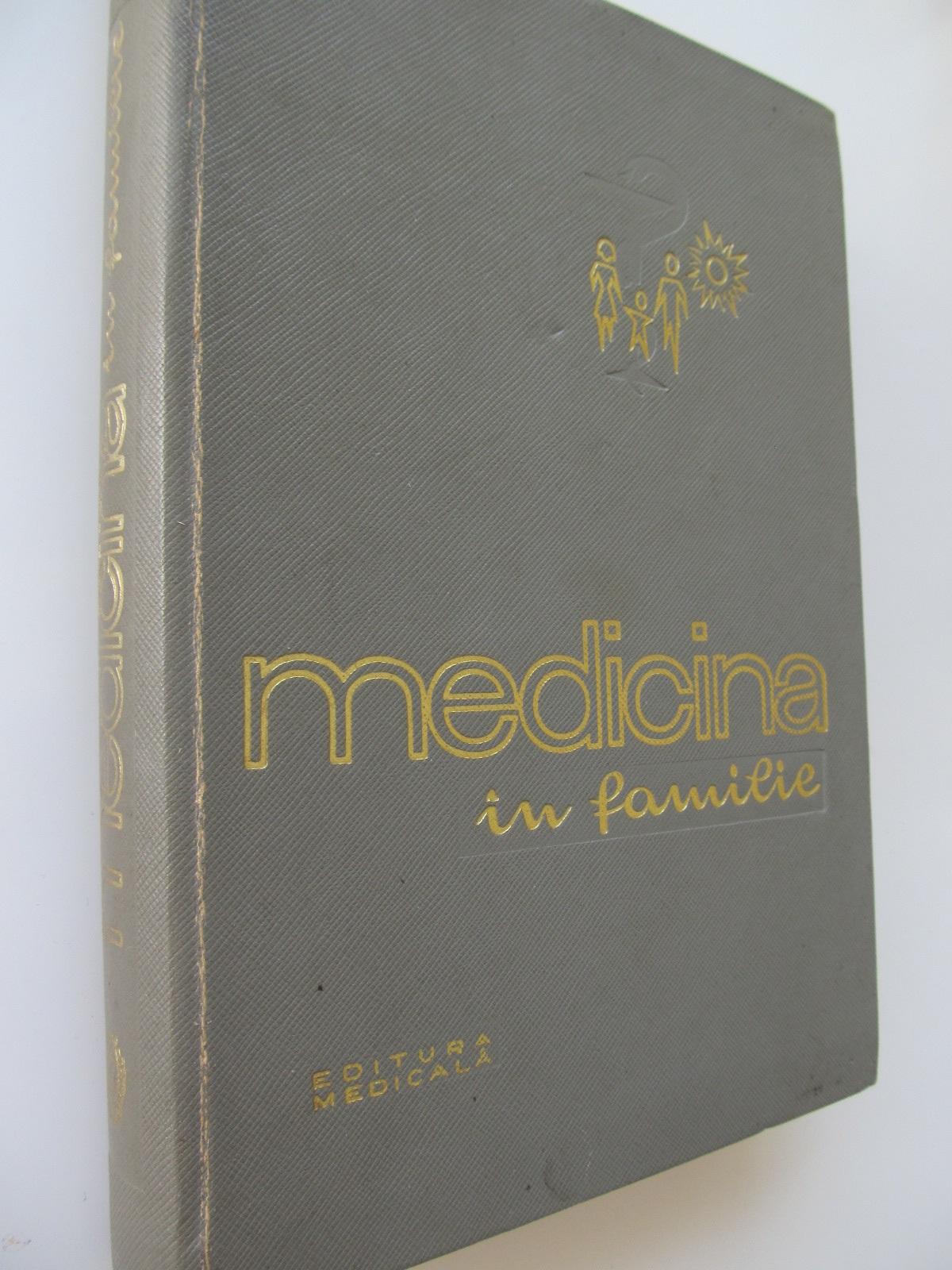 Medicina in familie - Marin Voiculescu , D. Alessandrescu , C. Alexandrescu , ... | Detalii carte