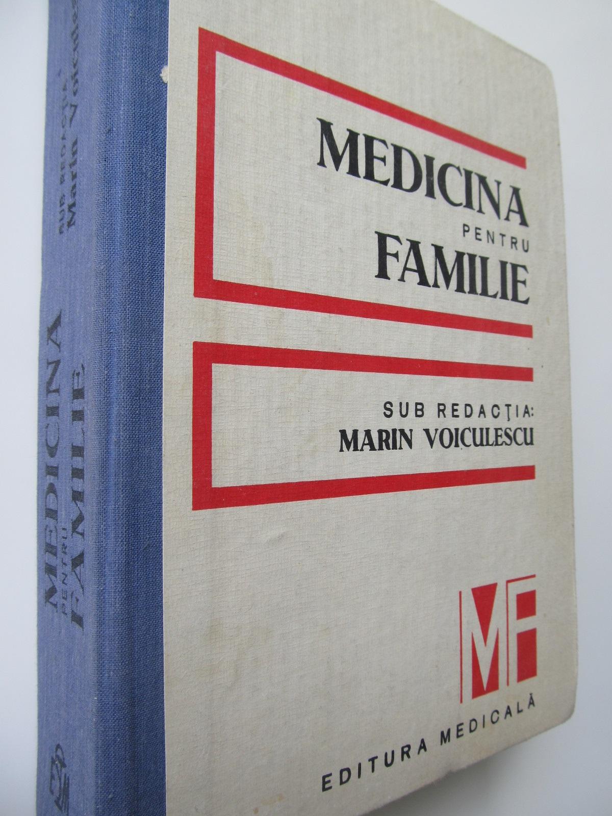 Carte Medicina pentru familie - Marin Voiculescu , ...
