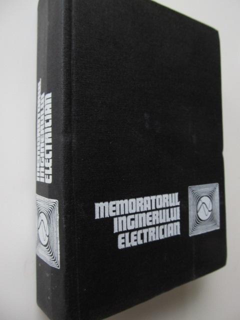 Memoratorul inginerului electrician [1] - *** | Detalii carte