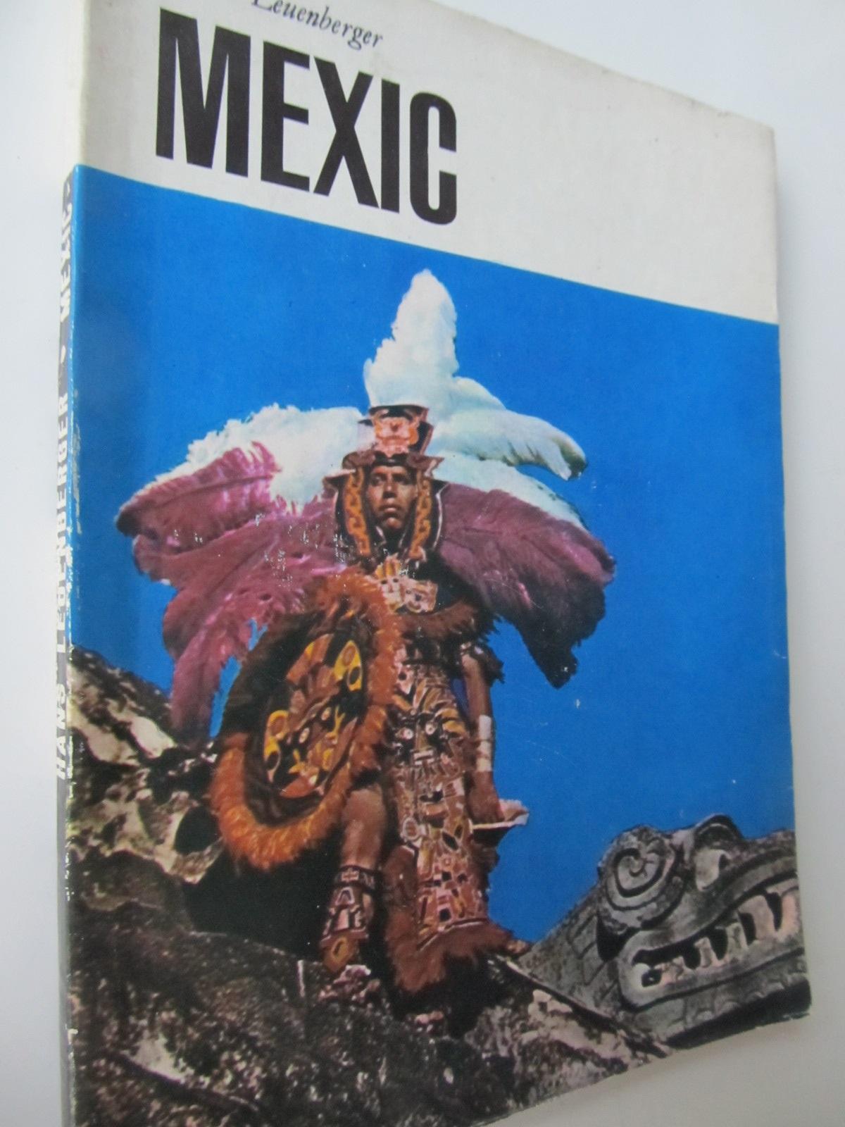 Mexic - Hans Leuenberger | Detalii carte