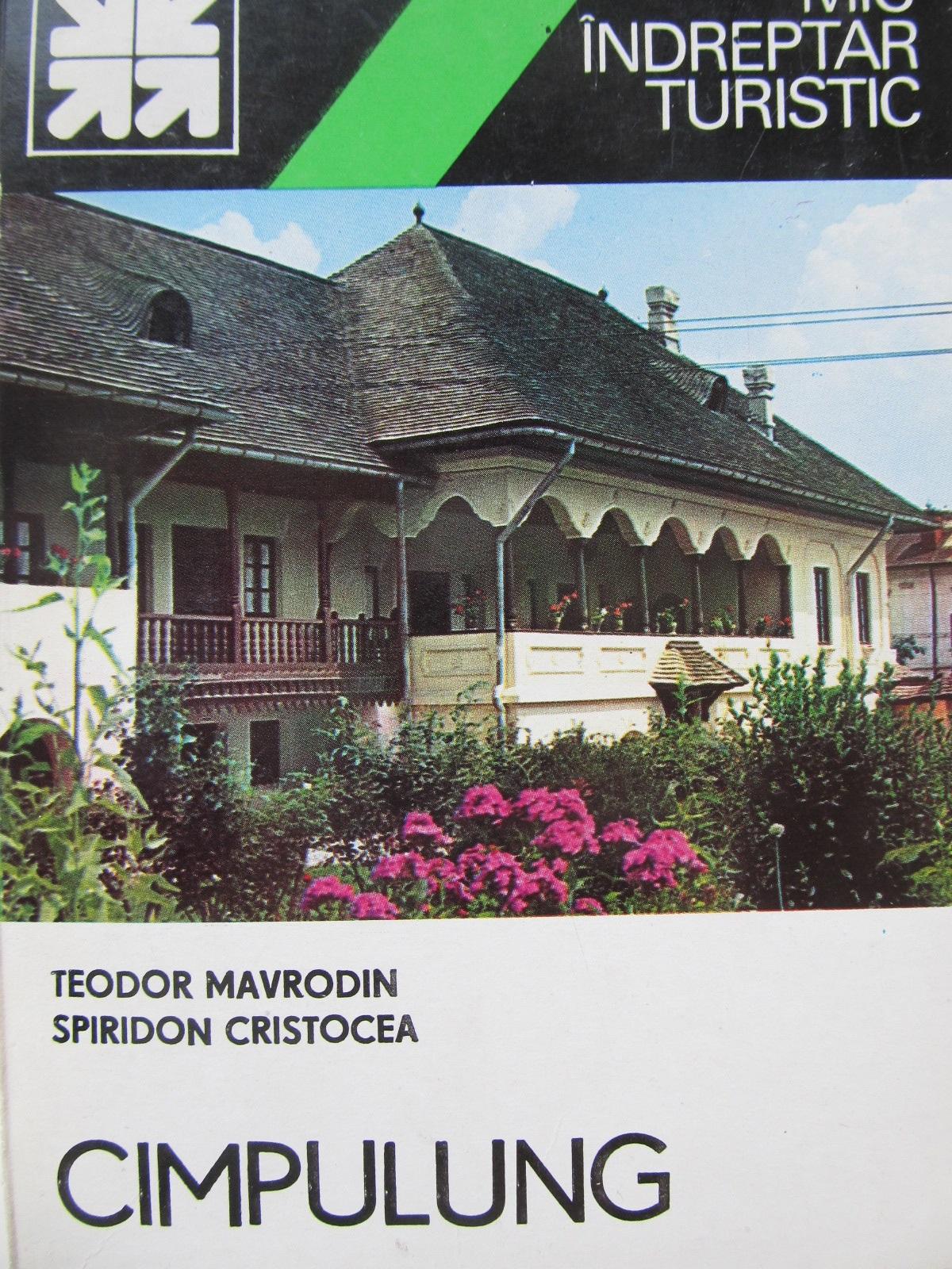Mic indreptar turistic Campulung (cu harta) - Teodor Mavrodin , ... | Detalii carte