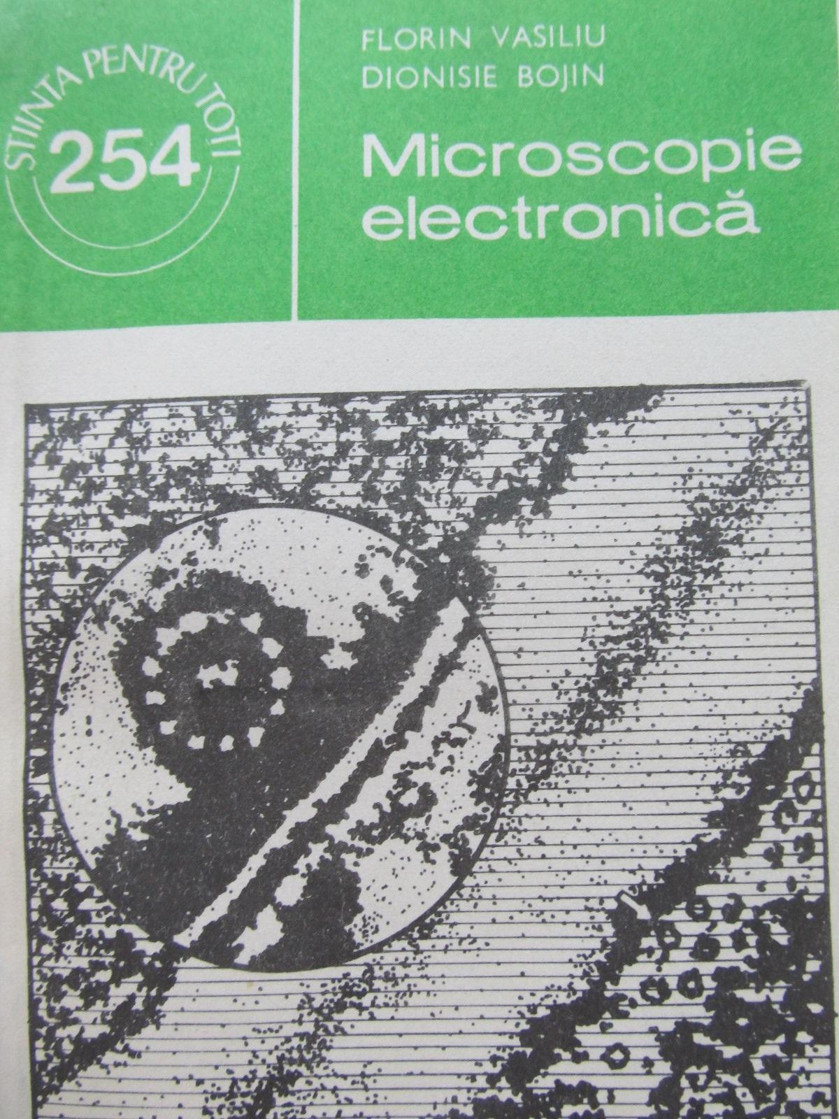 Microscopia electronica - Florin Vsiliu , ... | Detalii carte