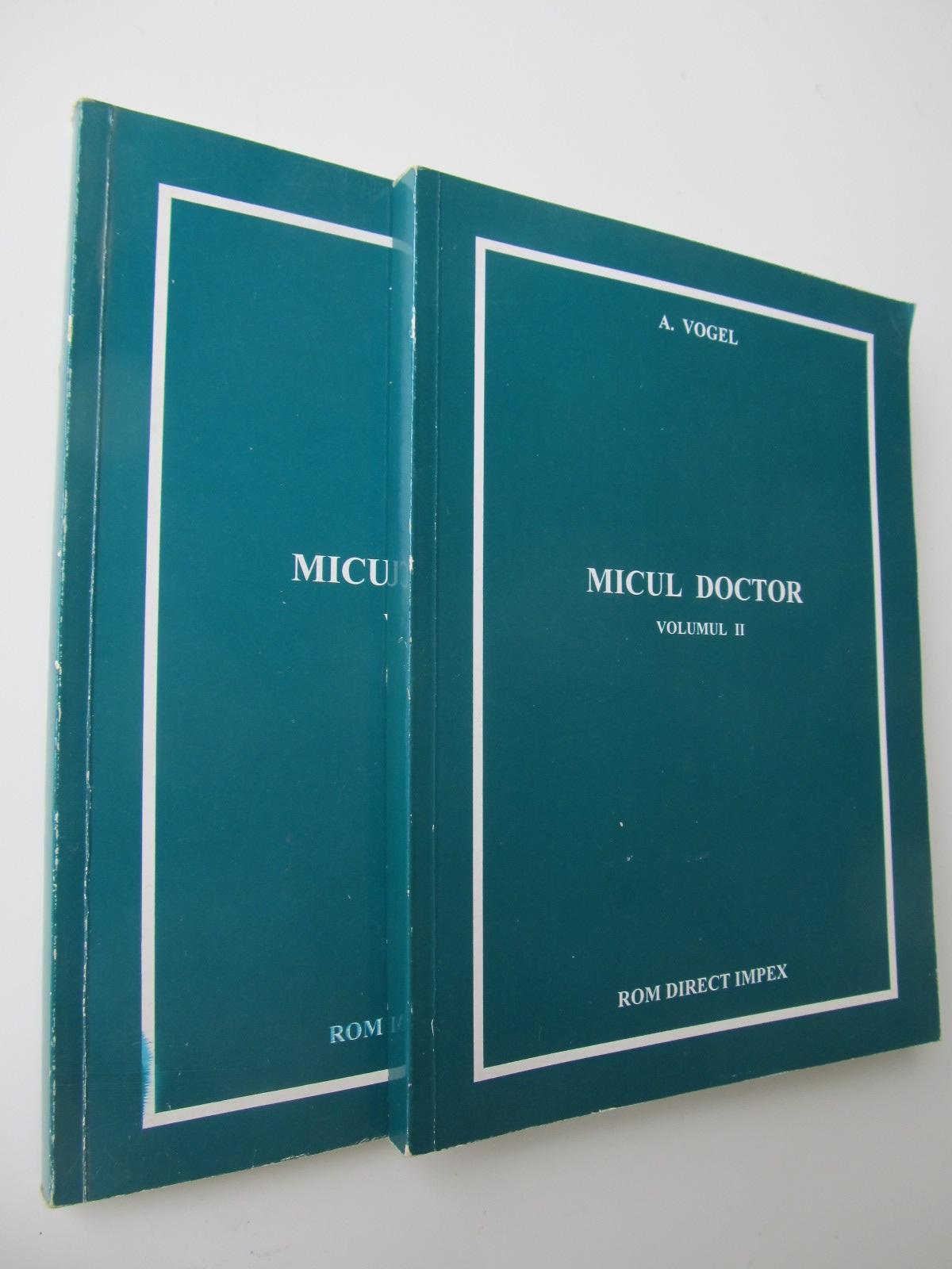 Micul doctor (2 vol.) - A. Vogel | Detalii carte