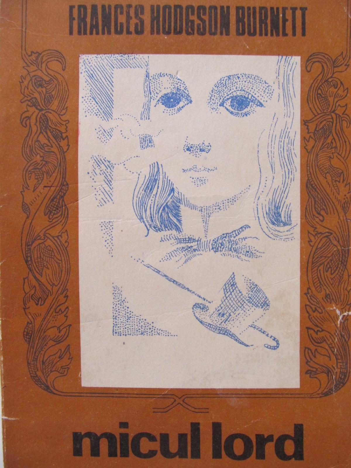 Micul lord - Frances Hodgson Burnett | Detalii carte