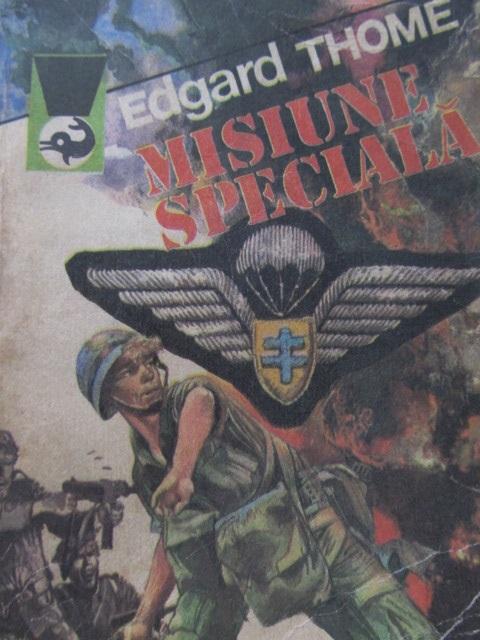 Misiune speciala - Edgar Thome | Detalii carte