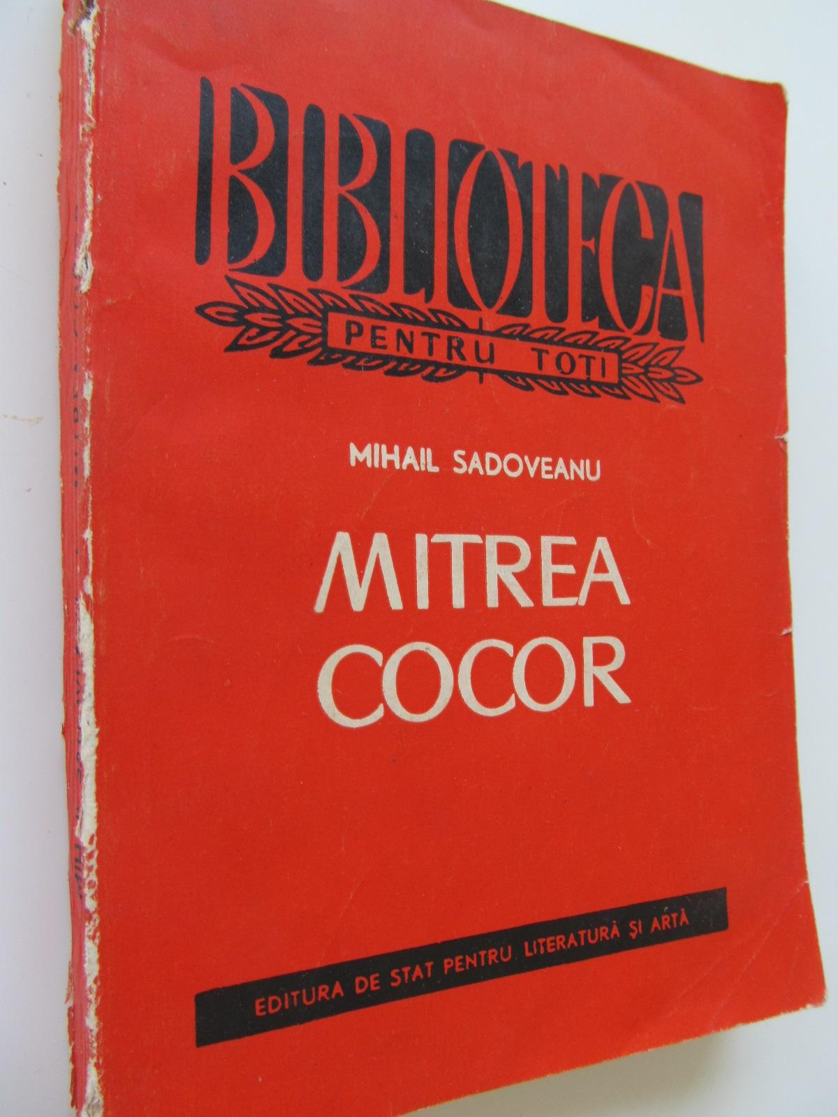 Mitrea Cocor - Mihail  Sadoveanu | Detalii carte