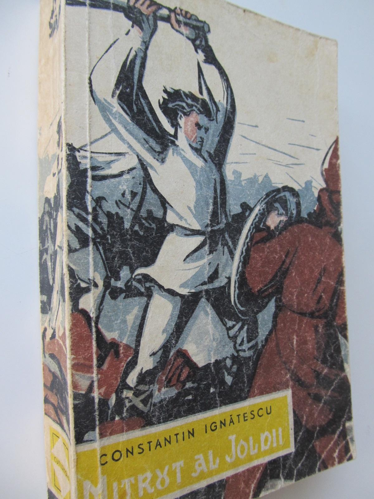 Mitrut al Joldii - Constantin Ignatescu | Detalii carte