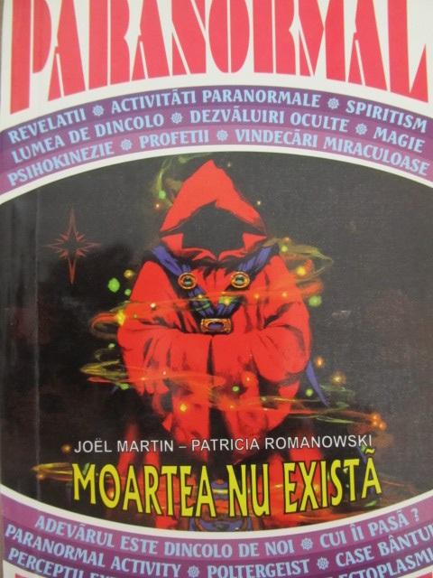 Carte Moartea nu exista - Joel Martin , Patricia Romanowski