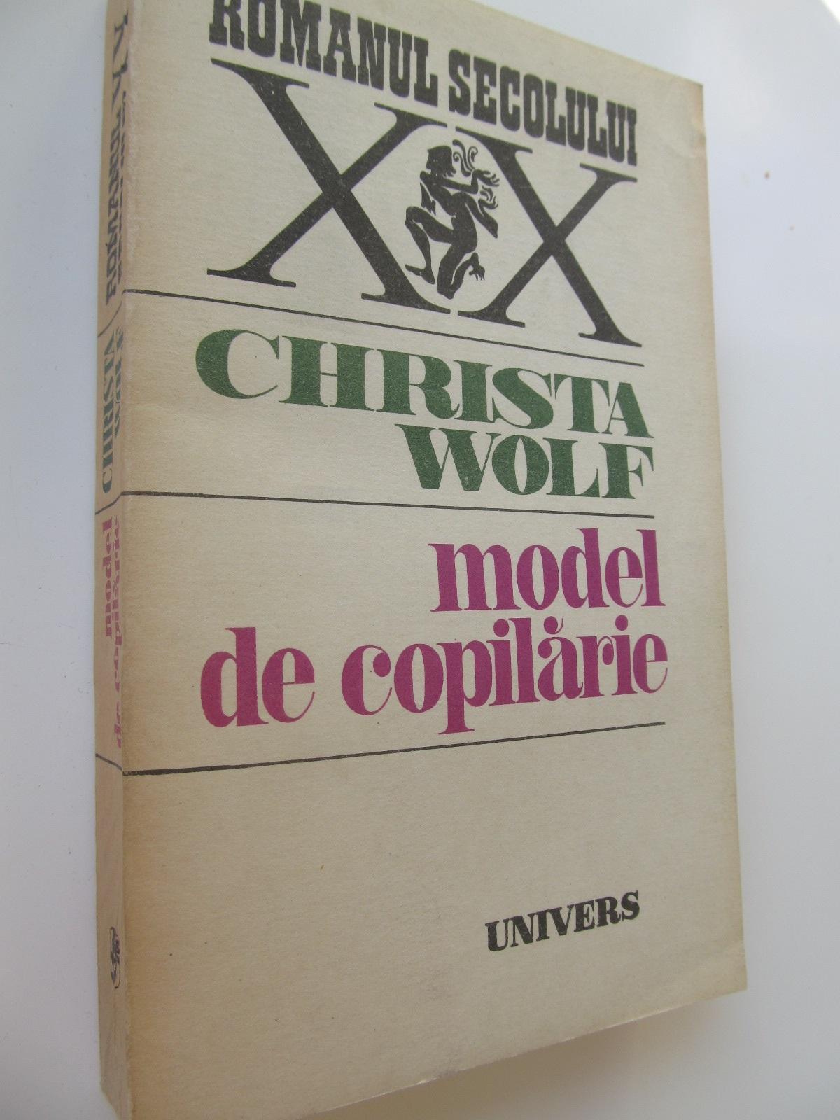 Model de copilarie - Christa Wolf | Detalii carte