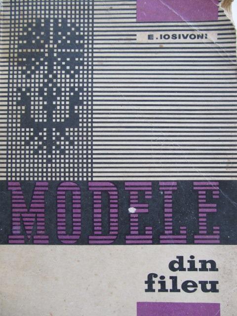 Modele din fileu - Elisabeta Iosivoni | Detalii carte