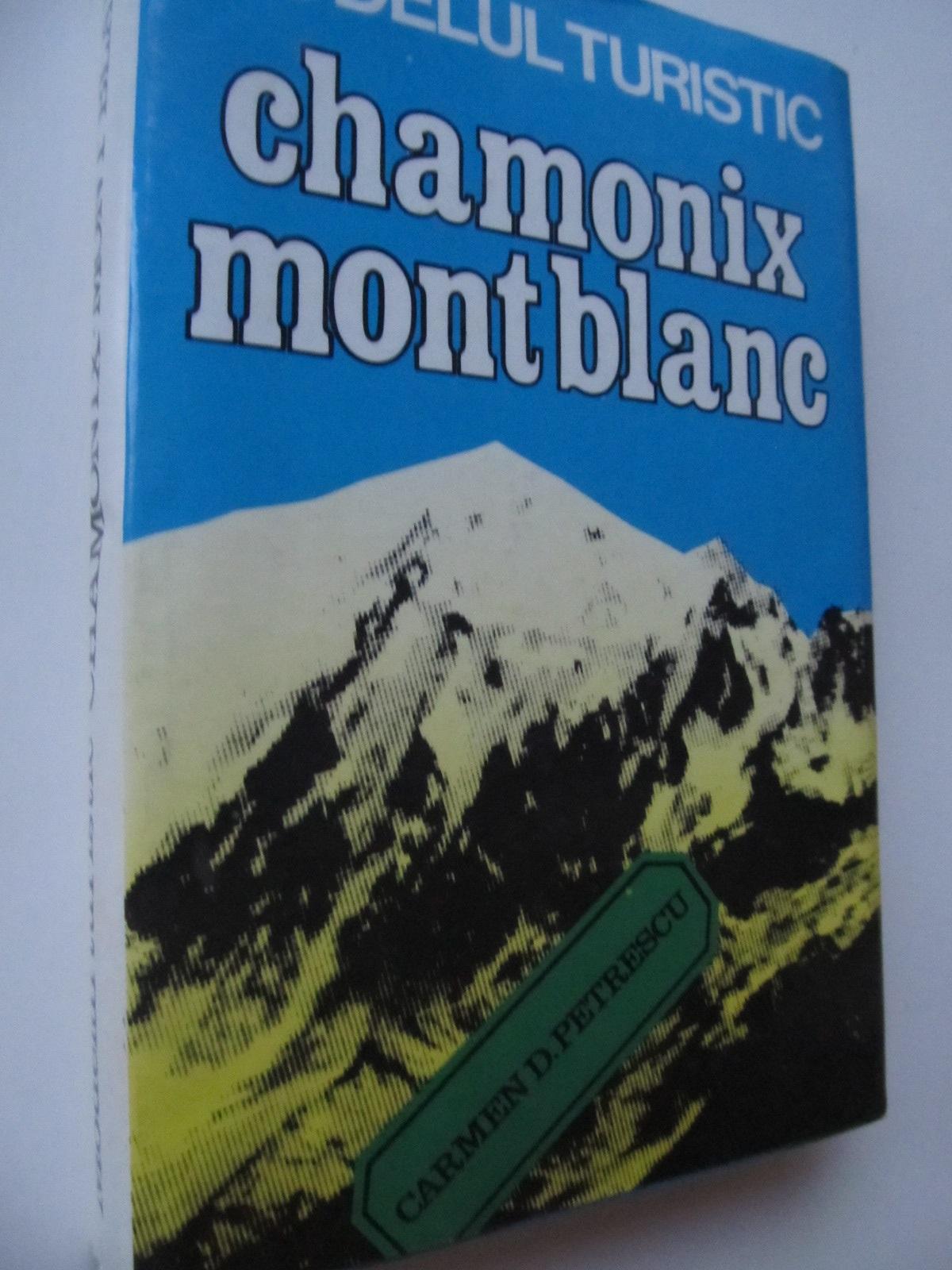 Modelul turistic Chamonix Mont Blac - Carmen D. Petrescu | Detalii carte