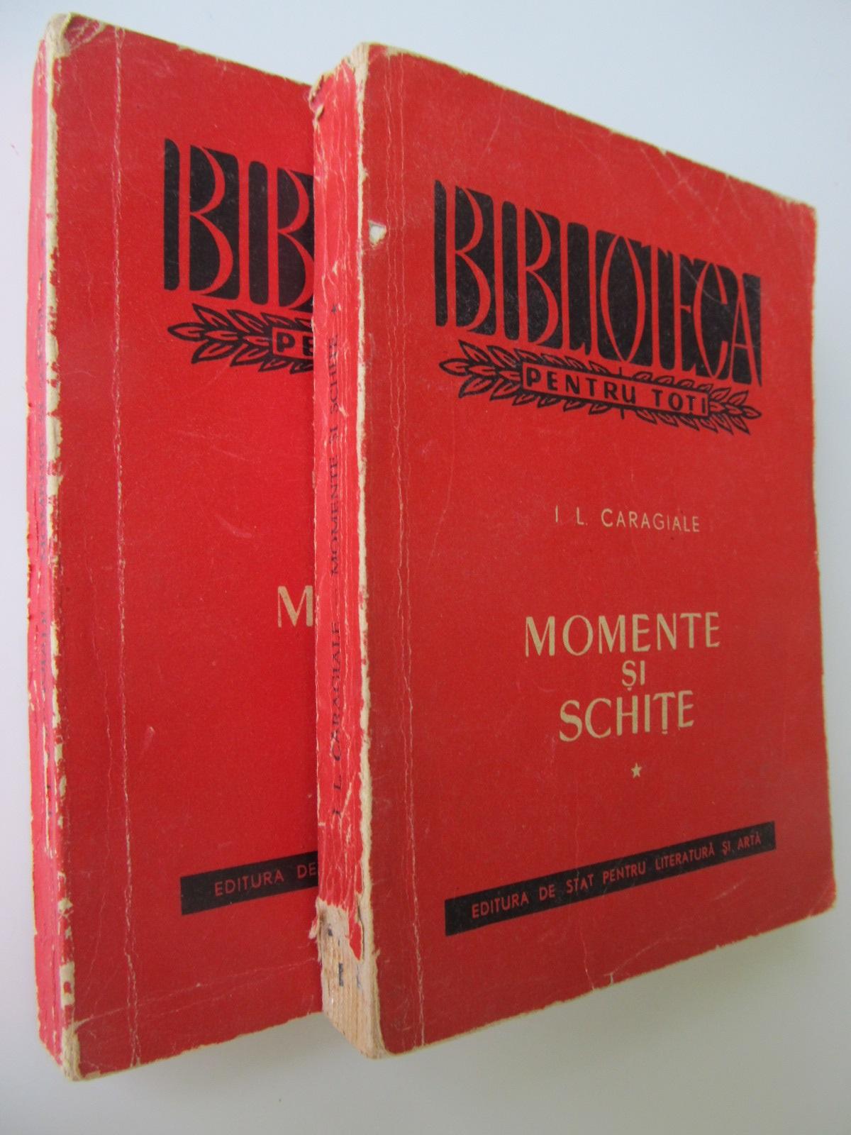Momente si schite (2 vol.) - I. L. Caragiale | Detalii carte