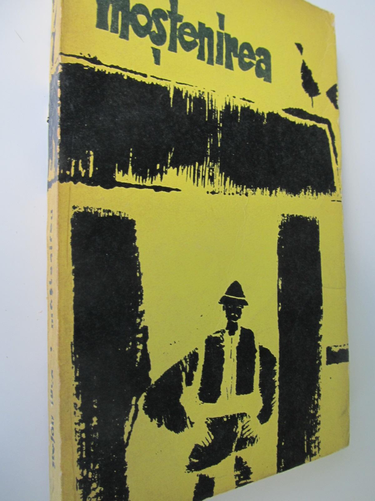 Mostenirea - Stefan Luca | Detalii carte