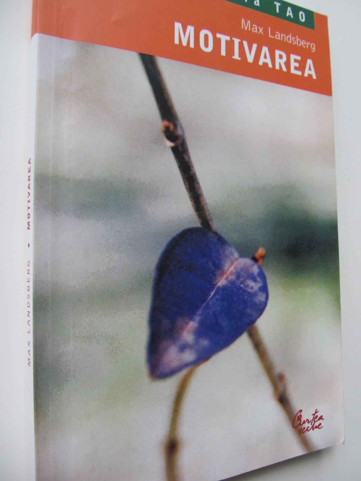 Motivarea - Max Landsberg | Detalii carte