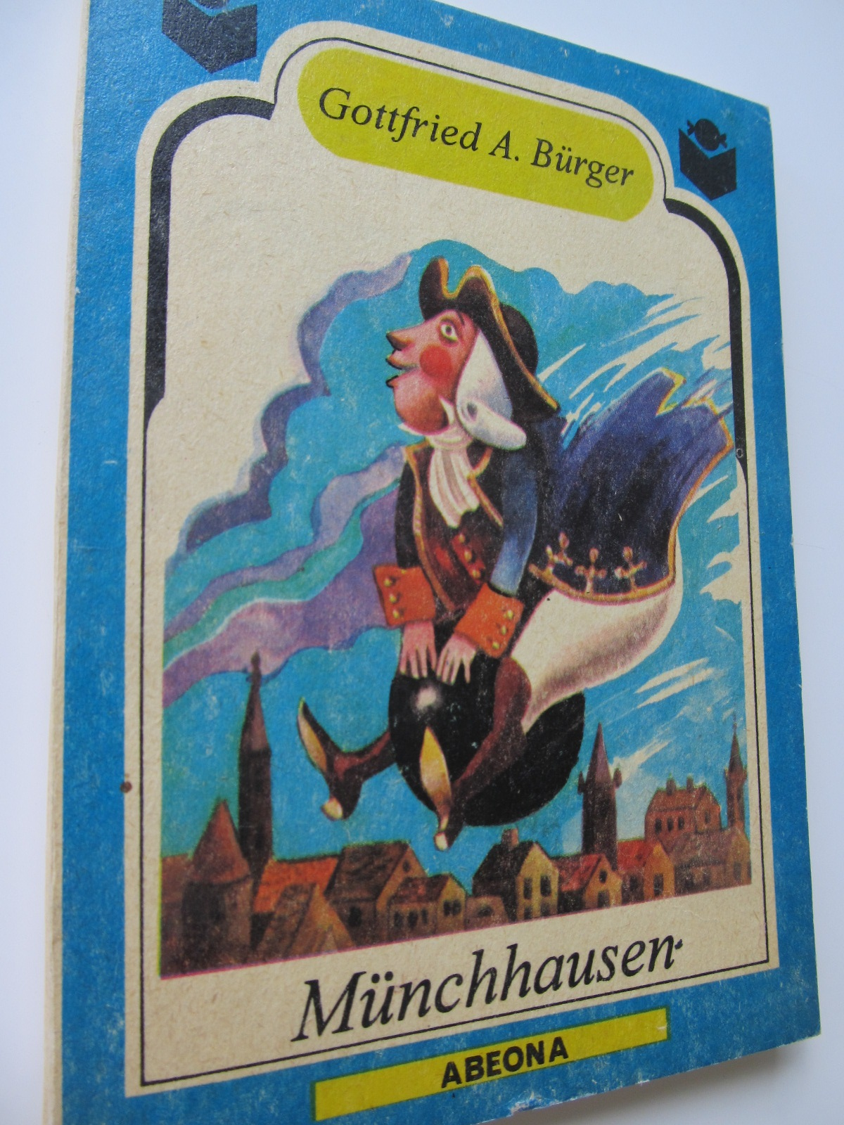 Uimitoarele calatorii si aventuri pe uscat ale baronului Munchhausen - Gottfried Burger | Detalii carte