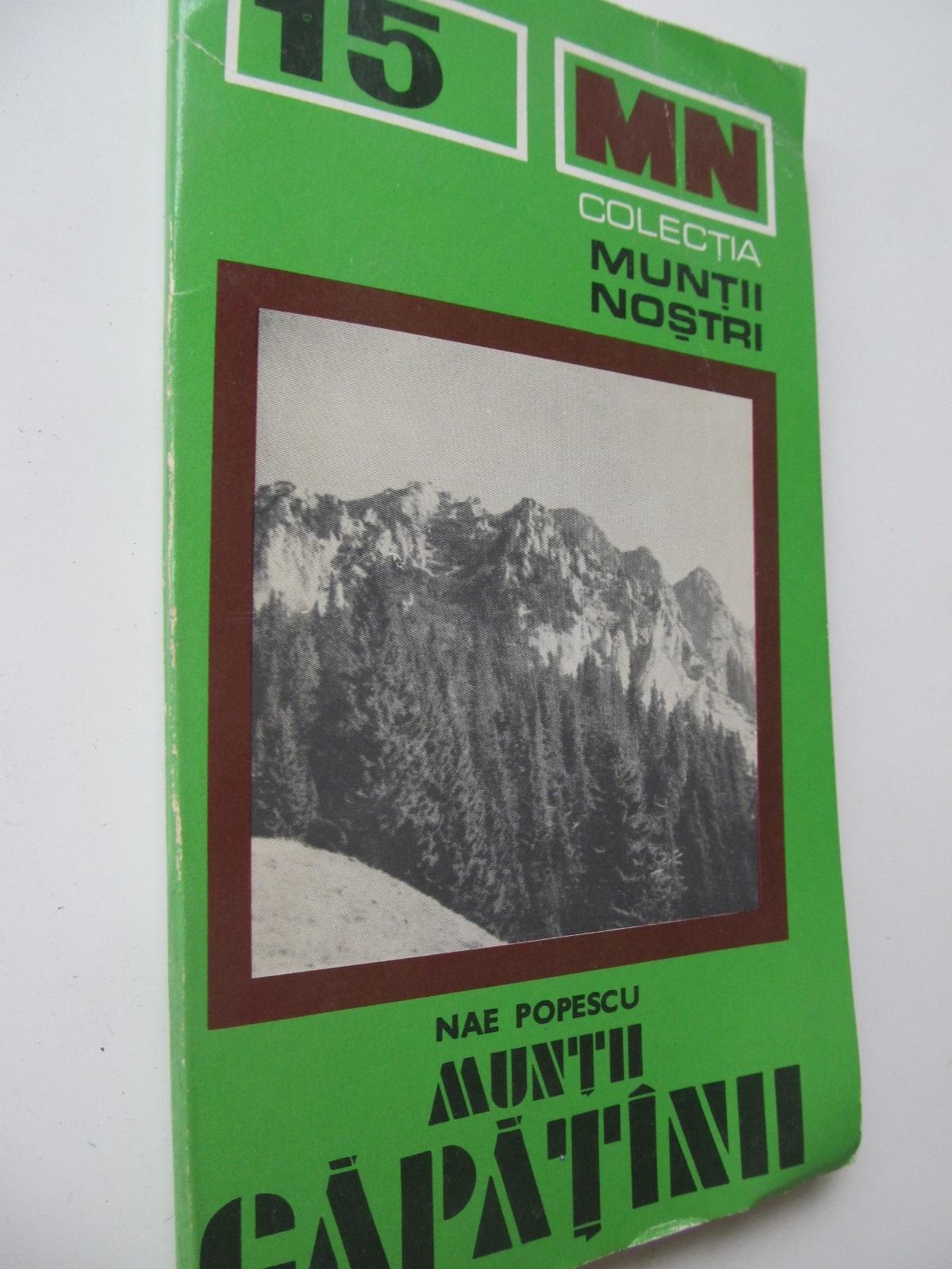 Muntii Capatanii (15) - cu harta - Nae Popescu | Detalii carte