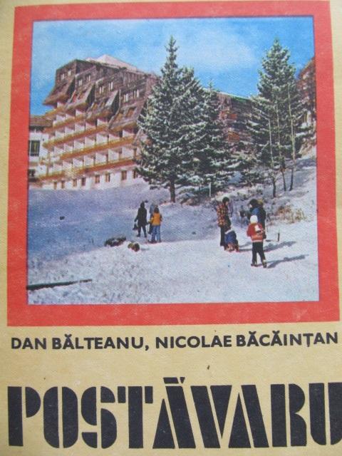 Muntii Postavaru (23) - cu harta [1] - Dan Balteanu , Nicolae Bacaintan | Detalii carte