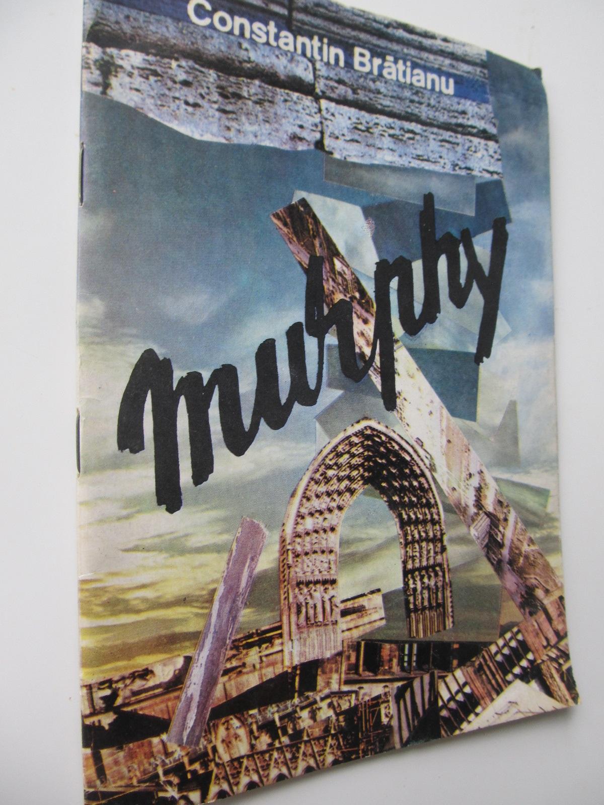 Murphy - Constantin Bratianu | Detalii carte