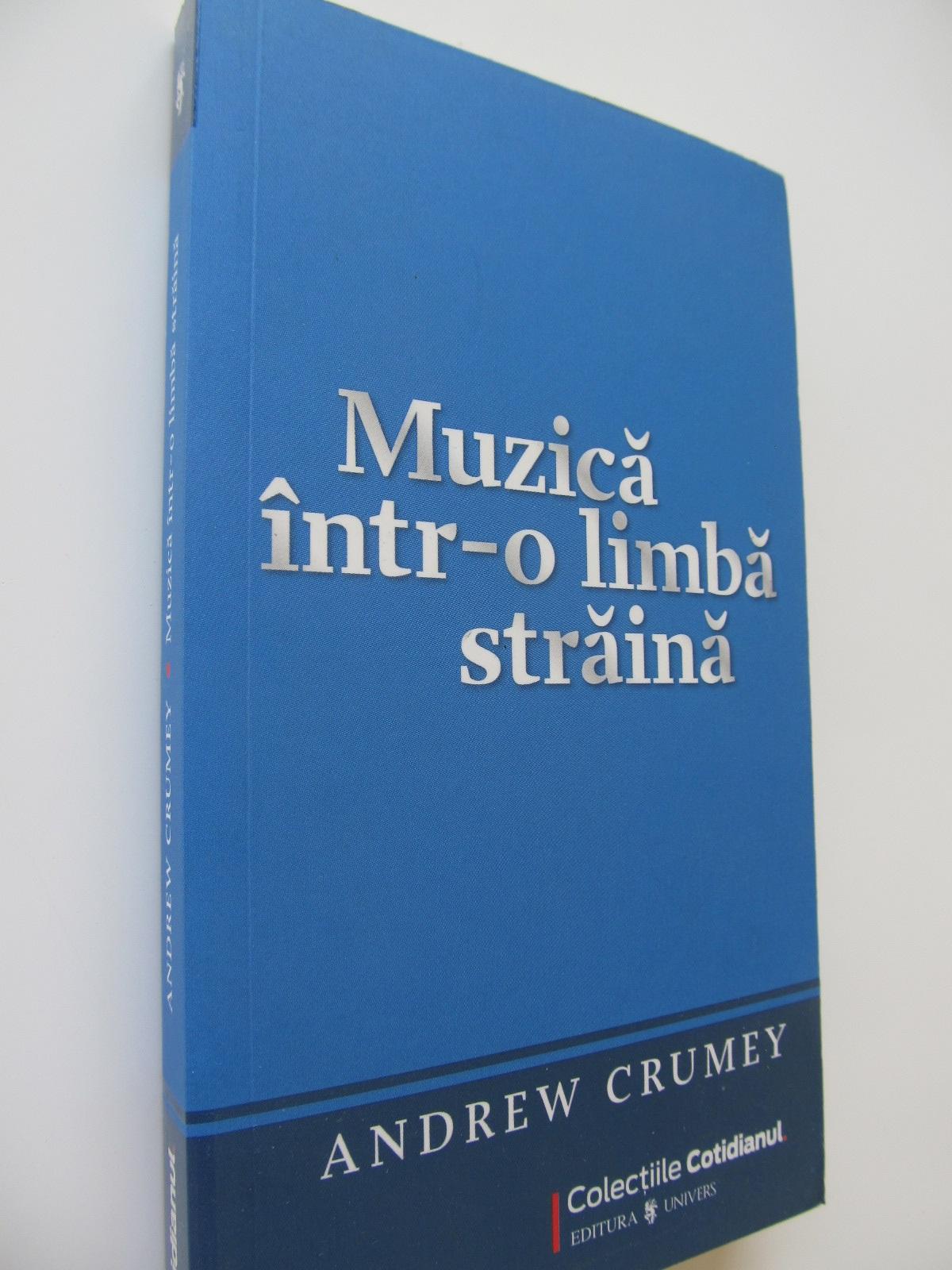 Muzica intr-o limba straina - Andrew Crumey | Detalii carte